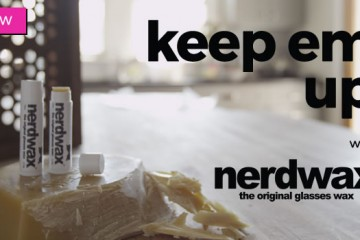 Nerdwax UK keep em up